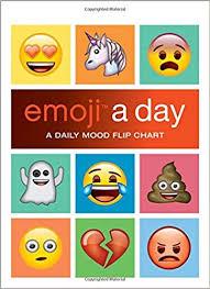 Emoji A Day A Daily Mood Flip Chart Emoji A Day A Daily Mood Flip Chart Running Press