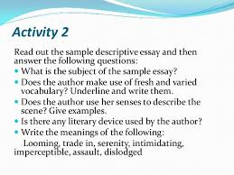 prerequisites of a good descriptive essay independent work 26 write a descriptive essay