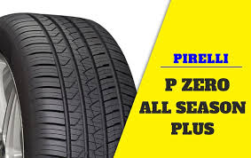 <b>Pirelli P Zero</b> All Season Plus Review: Does this tire fit your vehicle ...