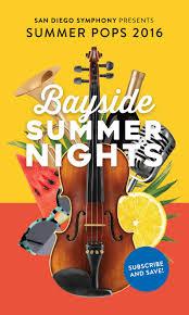 Summer Pops 2016 Bayside Summer Nights By San Diego