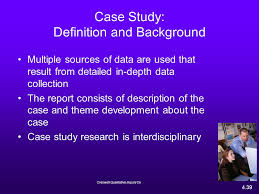 Case Study Design  Definition  Advantages   Disadvantages   Video