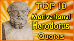 Top 10 Herodotus Quotes Inspirational Quotes The Father Of History Quotes