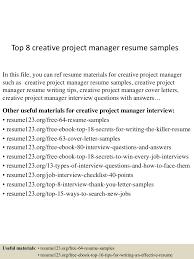 top8creativeprojectmanagerresumesamples 150514023115 lva1 app6892 thumbnail 4 jpg cb 1431570726