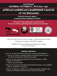 african american leadership caucus multicultural bridge how do we support one another in our individual authentic leadership styles in our own berkshire african american community beyond