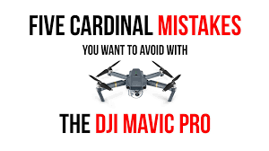 Dji Mavic Pro Lights Meaning Five Cardinal Mistakes You Want To Avoid With Dji Drones