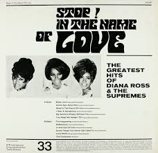 Originally founded as the primettes in detroit, michigan, in 1959, the supremes' repertoire included a member of the stands4 network. Diana Ross The Supremes Stop In The Name Of Love The Greatest Hits Bertelsmann Vinyl Collection