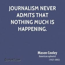 Journalism Quotes New 48 Great Journalism Quotes And Sayings For Inspiration