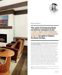 Haute Design Charleston The Luxury Of Home 2015 By Sandow Issuu