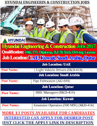 hyundai engineering construction co job vacancies at are recruiting candidates across countries to fill up their requirement vacancies in construction sector there are multiple jobs present at the moment