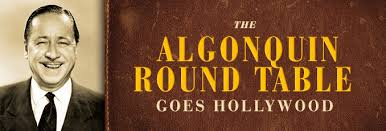the algonquin round table goes hollywood