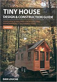 Small Picture Buy Tiny House Design and Construction Guide Your Guide to