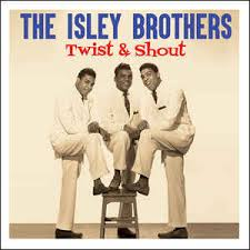 Image result for isley brothers - twist and shout 45