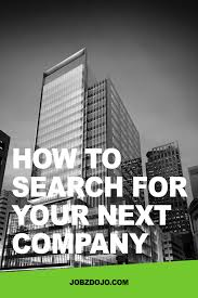 how to companies to research in your job search jobzdojo how to your next company pint 2016 png