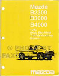 1996 mazda b4000 b3000 b2300 pickup truck wiring diagram manual 1996 mazda pickup truck body electrical troubleshooting manual original