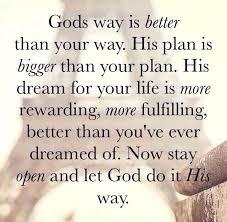 Gods Plan Quotes Gorgeous Quotes About Gods Plan For Your Life Gods Plan In Our Lives Quotes