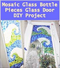 this mosaic glass bottle pieces glass door diy project is a wonderfully creative use of recyclable variety of colored glass into home decor