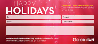Holiday Gift Certificate Gift Certificates Goodman Theatre