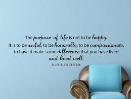 Purpose Of Life Quotes Inspiration Ralph Waldo Emerson Quote Inspirational Motivational Wall Decal Home