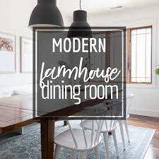 modern farmhouse dining room design
