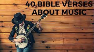 Praise him in the firmament of his power. 30 Bible Verses About Music