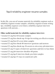 Top 8 reliability engineer resume samples In this file, you can ref resume  materials for ...
