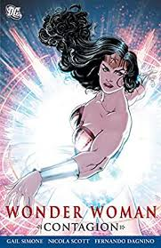 Wonder Woman: Contagion (Wonder Woman (2006-2011)) eBook: Simone, Gail,  Various, Lopresti, Aaron, Batista, Chris, Dagnino, Fernando, Scott, Nicola,  Moore, Travis: Amazon.in: Kindle Store