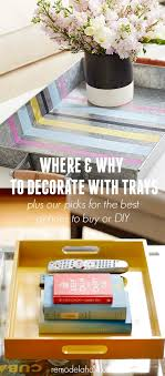 Wooden Trays To Decorate Remodelaholic Why You Should Use Trays In Your Home Decor 50