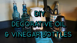 Decorative Infused Oil Bottles DIY Decorative Oil Vinegar Bottles YouTube 66