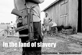 in the land of slavery
