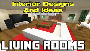 Minecraft Living Room Furniture Fancy Minecraft Modern Living Room 3 Living Room Furniture Ideas