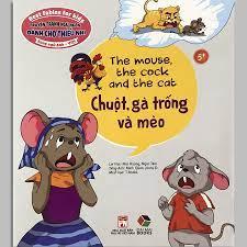 Sách - Truyện Tranh Ngụ Ngôn Dành Cho Thiếu Nhi - Chuột, Gà Trống Và Mèo  (Dành cho bé 5+)