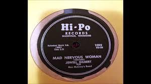 45cat - Jewell Gilbert With Mac McCray's Band - Mad Nervous Woman / Lula  Lee - Hi-Po - USA - 1002