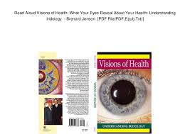 Bernard Jensen Iridology Chart Pdf Read Aloud Visions Of Health What Your Eyes Reveal About