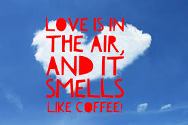 Coffee Love Quotes Gorgeous 48 Coffee Quotes Funny Coffee Quotes That Will Brighten Your Mood