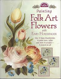 painting folk art flowers with edid hoessinger 8 projects to paint roses more
