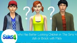 Who Has Better Looking Children In The Sims 4: Ash or Brock with Misty from  Pokemon - YouTube