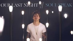 Soul Speak Designs Lighting Soul Speak Lyrics Our Last Night Theres Too Many Minds