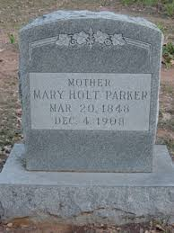 Mary Priscilla Holt Parker (1848-1908) - Find A Grave Memorial