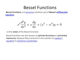 equation in cylindrical coordinates bessel functions bessel functions are canonical solutions y x of bessel s diffeial