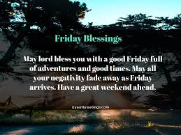 Good morning friday quotes never forget yesterday but … 35 Best Friday Blessings Quotes With Images