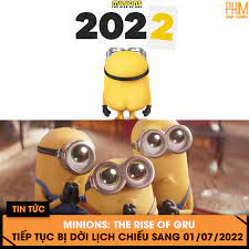Phim Sắp Chiếu - 'MINIONS: THE RISE OF GRU' TIẾP TỤC BỊ DỜI LỊCH CHIẾU SANG  01/07/2022 Mấy bạn chuối lại tiếp tục lỡ hẹn khán giả rồi 🥺 Theo thông báo