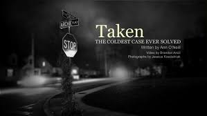 Taken The Coldest Case Ever Solved CNN Beauteous Gone Too Soon Death Quotes
