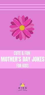 mother s day jokes for kids