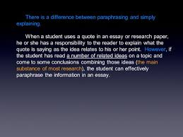 "quote of the day why and how do i respond the statement ""you  there is a difference between paraphrasing and simply explaining"