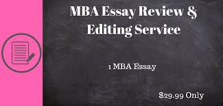 mba essay review editing service prepez mba essay review editing service