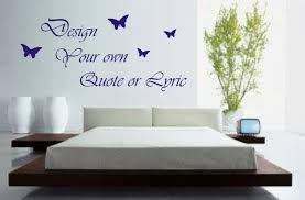Small Picture Design Your Own Wall Art Quote Or Lyric Sticker Decal EBay Design
