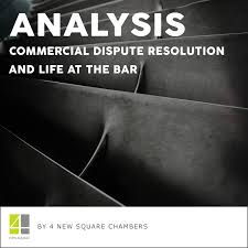 ANALYSIS: Commercial Dispute Resolution And Life At The Bar