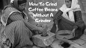 If you don't own a mortar and pestle, you can accomplish the same thing by tossing your beans into a ziploc bag and breaking out a hammer or meat tenderizer. How To Grind Coffee Beans Without A Grinder Best Products House