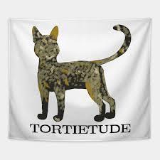 Tortietude