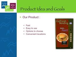 Vending Machine Marketing Strategy Fascinating Eat Fresh Vending Machine Marketing Plan